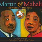Martin & Mahalia: His Words Her Songs