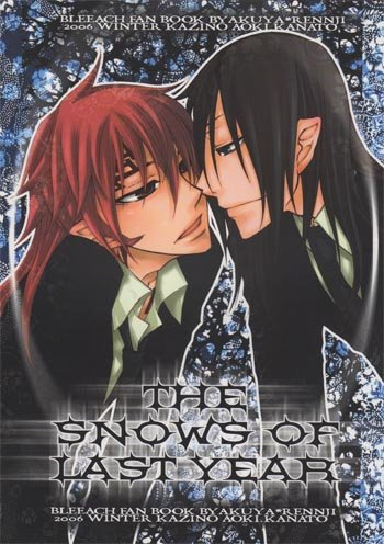 Bleach Doujinshi - The Snows of Last Year (byakuya / renji)