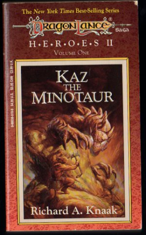Kaz the Minotaur, Dragonlance HEROES II, Volume 1