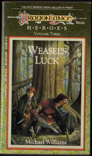 Weasel's Luck, Dragonlance HEROES, Volume 3