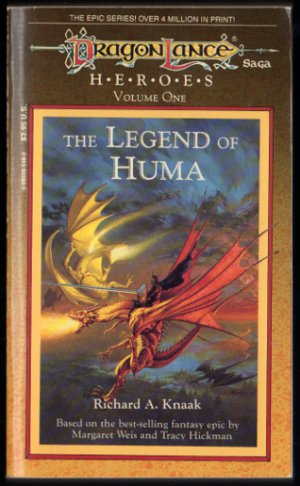 The Legend of Huma, Dragonlance HEROES, Volume 1