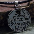 "Charm Necklace - Antique Charm Necklace - Antique Silver ""Love Beyond the Moon and Stars"" Pendant"