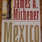 MEXICO BY JAMES A. MICHENER (1992, HARDCOVER BOOK) *EUC*SHIPS FREE*