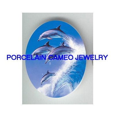 4 JUMPING DOLPHIN WAVE * UNSET CAMEO PORCELAIN CABOCHON