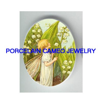 LILY OF THE VALLEY FAIRY  * UNSET CAMEO PORCELAIN CABOCHON