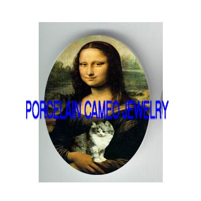 MONA LISA HOLDING KITTY CAT * UNSET PORCELAIN CAMEO CAB