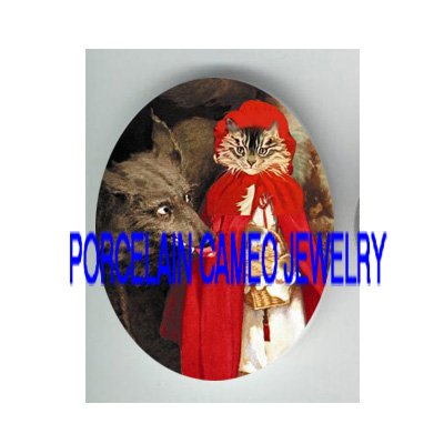 LITTLE RED RIDING HOOD KITTY CAT WOLF* UNSET PORCELAIN CAMEO CAB