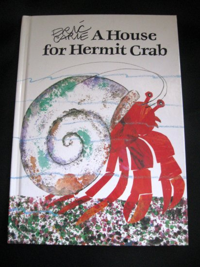 Eric Carle A House for Hermit Crab Hardcover 1987