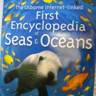 First Encyclopedia of Seas and Oceans Paperback Book by Usborne Books (HC46)
