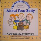 Fascinating Facts About Your Body Hardback A Flap Book Full of Surprises (HC46)