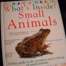 What's Inside Small Animals Hardback Book By DK (HC46)