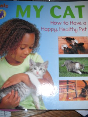 My Cat Paperback How To Have a Healthy Happy Pet (HC03)