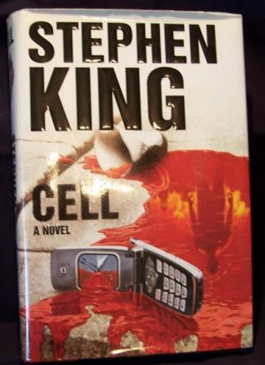 Stephen King ~ Cell (HC) 2006