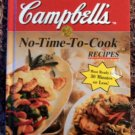 1996 CAMPBELL'S NO-TIME-TO-COOK RECIPES