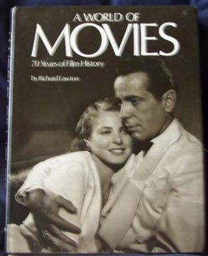 A World of Movies 70 Years of Film History