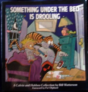 Calvin & Hobbes Book �SOMETHING UNDER THE BED IS DROOLING�