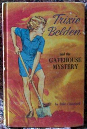 TRIXIE BELDEN/GATEHOUSE MYSTERY/JULIE CAMPBELL/1965