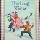 The Long Winter (Little House): Laura Ingalls Wilder