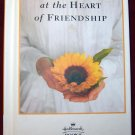 AT THE HEART OF FRIENDSHIP Gift Book HALLMARK BOOKS