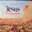 Reader's Digest~ JESUS and His Times, Fabulous book!