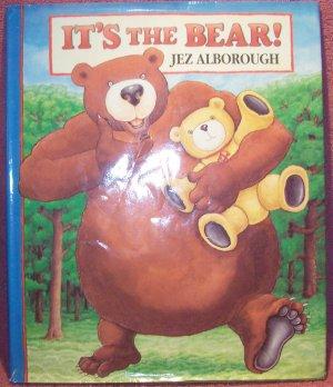 It�s the Bear! by Jez Alborough (1994, Hardcover)