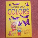 Learn Your Colors - Sparkle Book