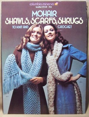 Mohair Shawls, Scarfs, Shrugs to Knit and Crochet, Leaflet 2558