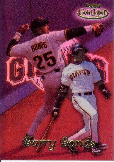 BARRY BONDS 1999 GOLD LABEL CLASS 1 #99 SAN FRANCISCO GIANTS