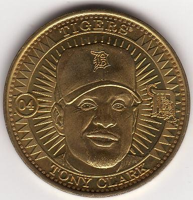 TONY CLARK 1998 PINNACLE MINT BRASS COIN #04 DETROIT TIGERS