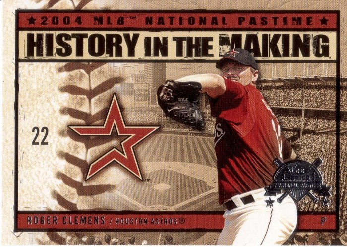 ROGER CLEMENS 2004 FLEER NATIONAL PASTIME HISTORY IN THE MAKING #13 HOUSTON ASTROS