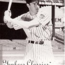 JOE DiMAGGIO 2004 UPPER DECK YANKEES CLASSICS #78 NEW YORK YANKEES