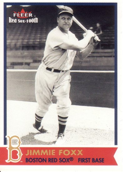 JIMMIE FOXX 2001 FLEER RED SOX 100TH #44 BOSTON RED SOX
