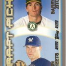 BARRY ZITO / BEN SHEETS 2000 TOPPS #451 ROOKIE OAKLAND ATHLETICS / MILWAUKEE BREWERS