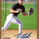 TONY TORCATO 1999 TOPPS TRADED AUTOGRAPH #T31 ROOKIE SAN FRANCISCO GIANTS AllstarZsports.com