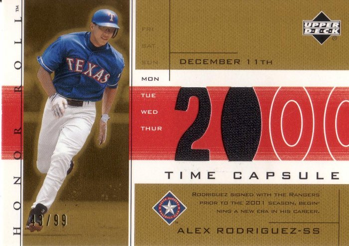 ALEX RODRIGUEZ 2002 UD HONOR ROLL TIME CAPSULE JERSEY #AR3 SP# 43/99 GOLD RANGERS AllstarZsports.com