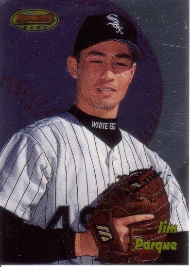JIM PARQUE 1998 BOWMAN'S BEST #198 ROOKIE CHICAGO WHITE SOX AllstarZsports.com