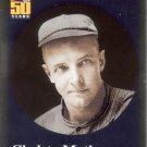 CHRISTY MATHEWSON 2001 BEFORE THERE WAS TOPPS #BT8 NEW YORK GIANTS AllstarZsports.com