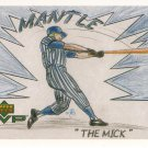 MICKEY MANTLE 2000 UPER DECK MVP DRAW YOUR OWN CARD #DT9 NEW YORK YANKEES www.AllstarZsports.com