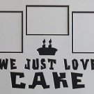 "Custom Color Double ""We Just Love Cake"" 3 Picture Collage Photo Mat 16 x 20"