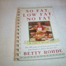 So Fat, Low Fat, No Fat Betty Rohde PB