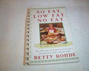 So Fat, Low Fat, No Fat Betty Rohde PB