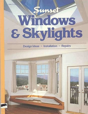 Sunset Windows Skylights Glass Doors Design Ideas Installation Maintenance Repairs SC Book