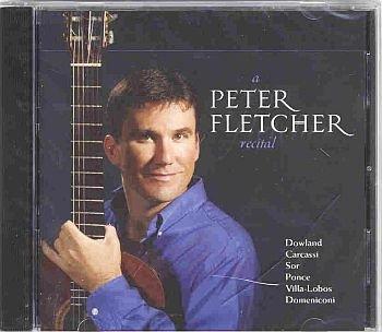 Peter Fletcher A PETER FLETCHER RECITAL 2005 Classical Guitarist Factory Sealed CD