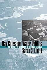 Boston Oakland Water Politics Resources Battle by Sarah Elkind 1st University Press HCDJ Book