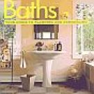 Baths Homeowners Own Planning Remodeling Contracting Guide Updating Creating Designing SC Book