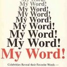 My Word Celebrities Favorite Words Reasons Behind Selections Autographed by Author 1972 SC Book
