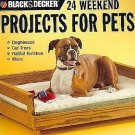Pet Weekend 24 Projects by David Griffin Black And Decker Houses Trees Hutches SC Book