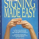 Signing Made Easy by Rod Butterworth Mickey Flodin Workbook 3500 Illustrations SC Book