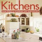 Kitchens Your Guide To Planning Remodeling by Better Homes Gardens Design Ideas Plans SC Book