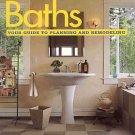 Baths Your Guide To Planning And Remodeling by Better Homes Gardens Design Remodel Hiring SC Book
